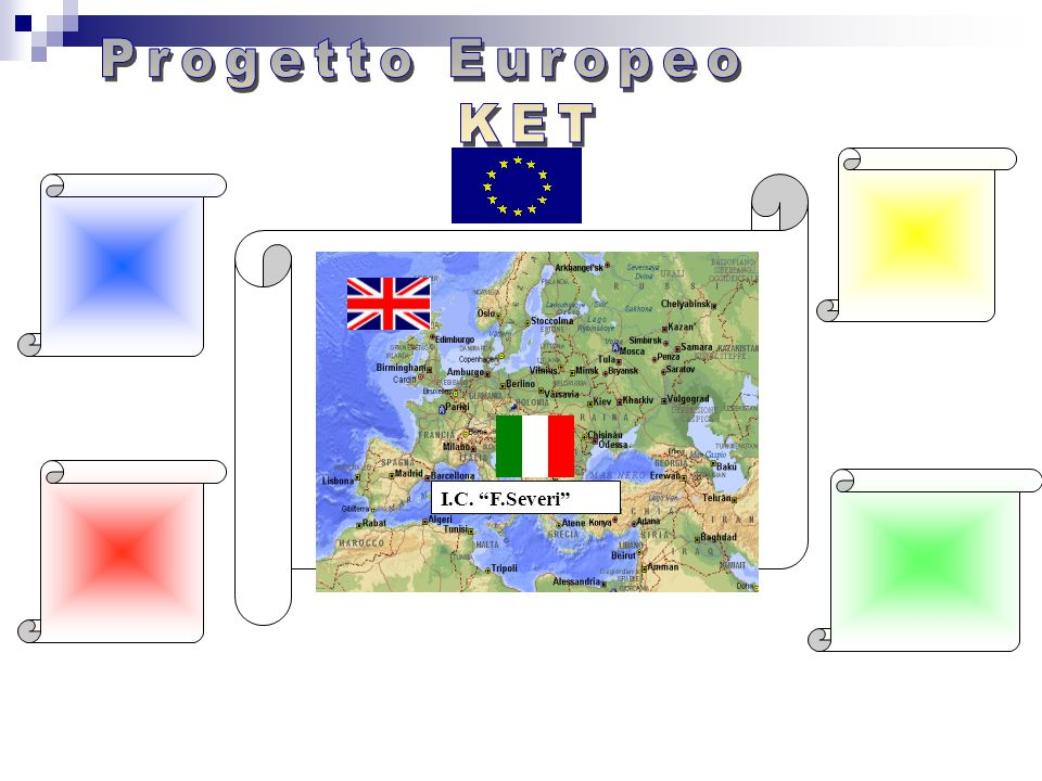 Progetto Europeo KET I.C. F.Severi