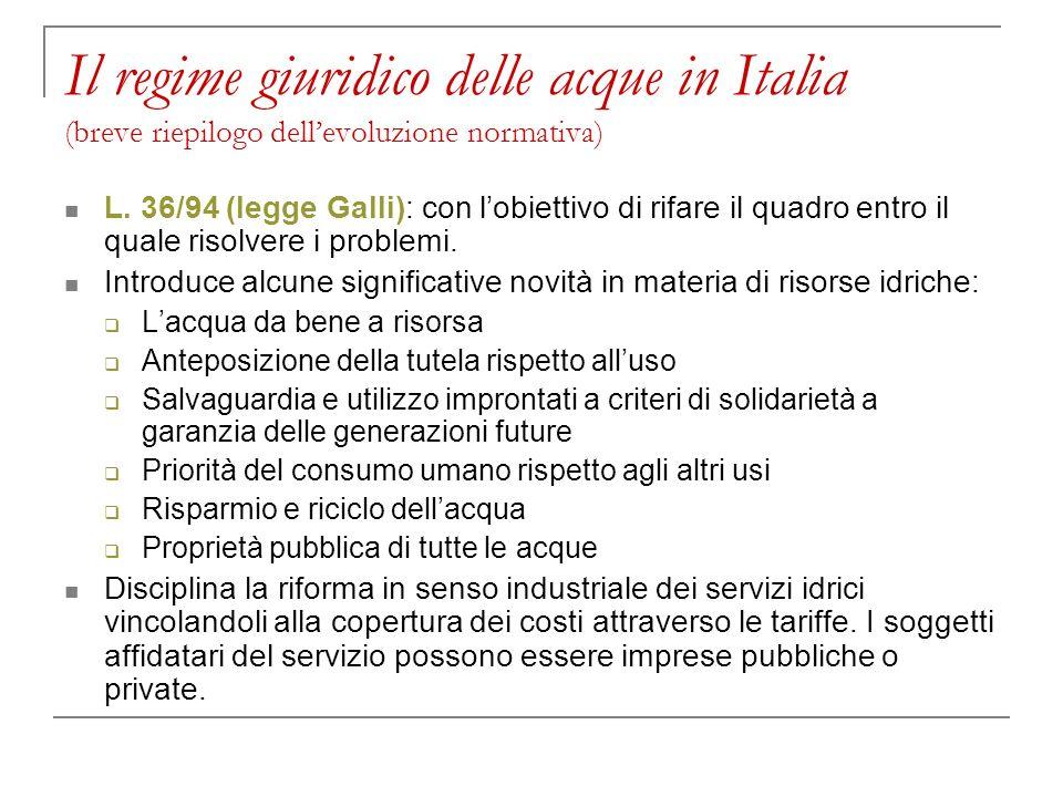 Il regime giuridico delle acque in Italia (breve riepilogo dell'evoluzione normativa)