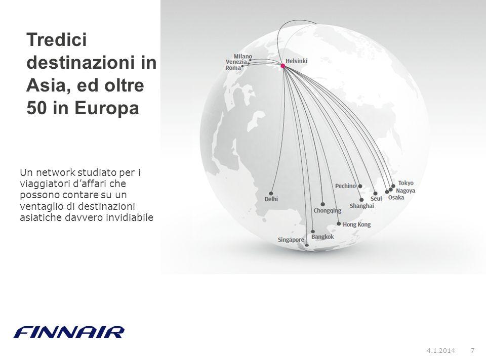 Tredici destinazioni in Asia, ed oltre 50 in Europa