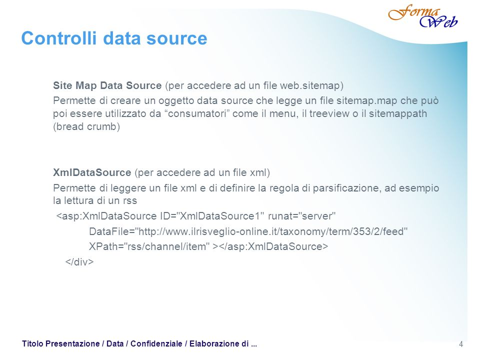Controlli data source Site Map Data Source (per accedere ad un file web.sitemap)