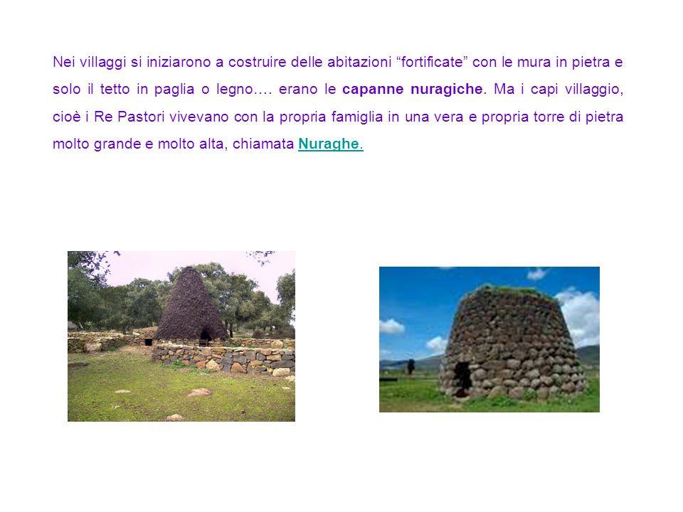Nei villaggi si iniziarono a costruire delle abitazioni fortificate con le mura in pietra e solo il tetto in paglia o legno….
