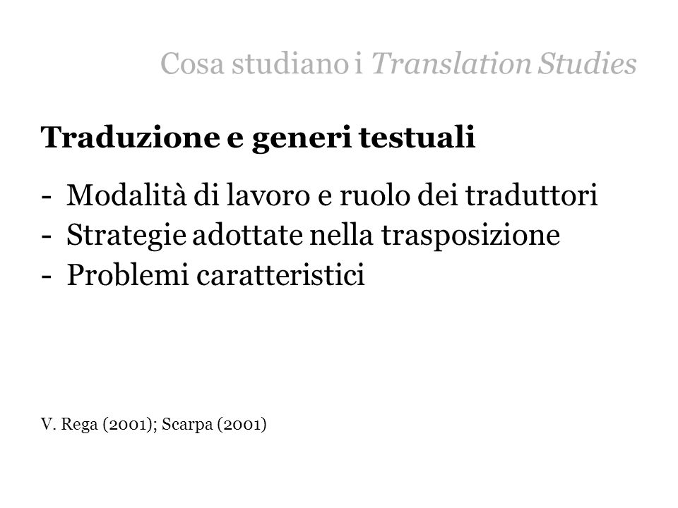 Cosa studiano i Translation Studies