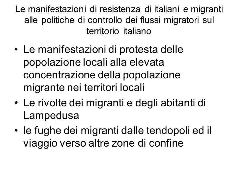 Le manifestazioni di resistenza di italiani e migranti alle politiche di controllo dei flussi migratori sul territorio italiano