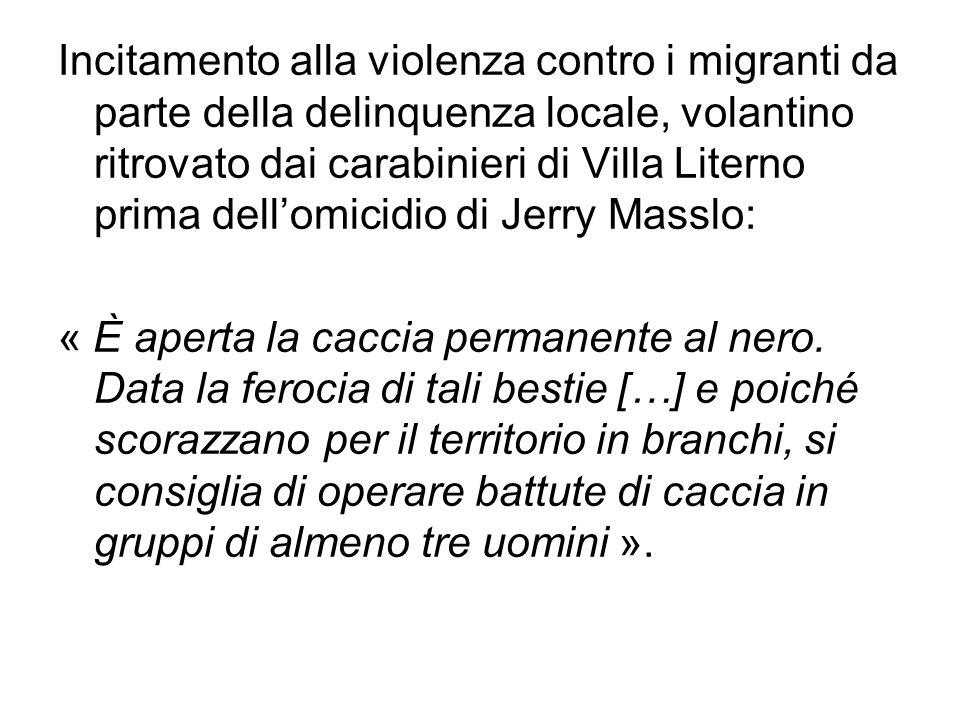 Incitamento alla violenza contro i migranti da parte della delinquenza locale, volantino ritrovato dai carabinieri di Villa Literno prima dell'omicidio di Jerry Masslo: