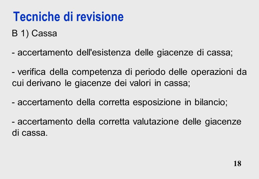 Tecniche di revisione B 1) Cassa