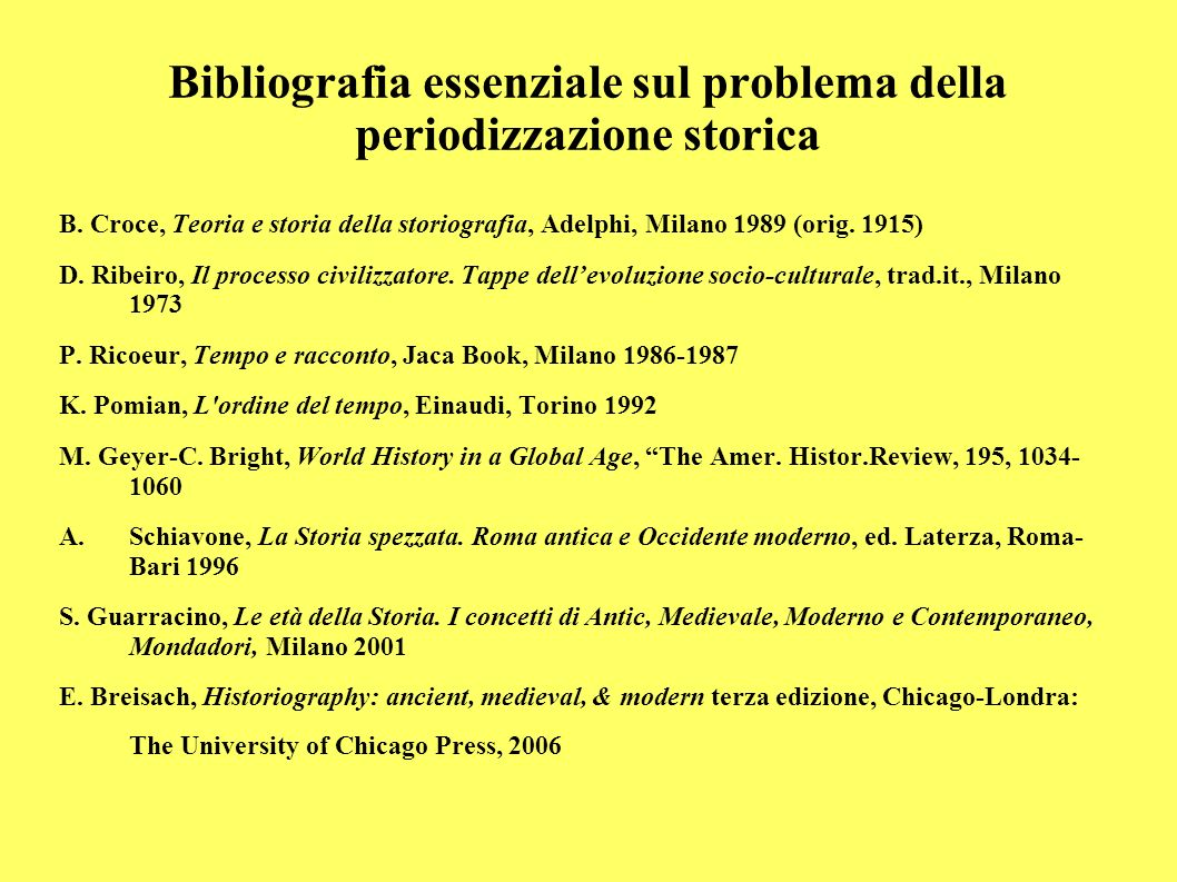 Bibliografia essenziale sul problema della periodizzazione storica