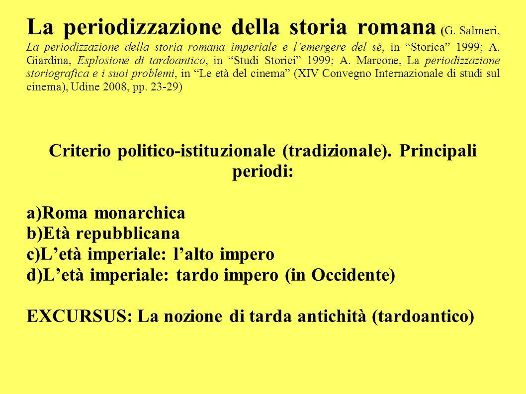 Criterio politico-istituzionale (tradizionale). Principali periodi: