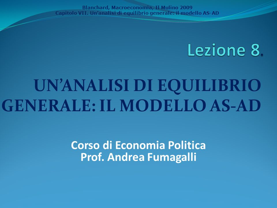 UN'ANALISI DI EQUILIBRIO GENERALE: IL MODELLO AS-AD