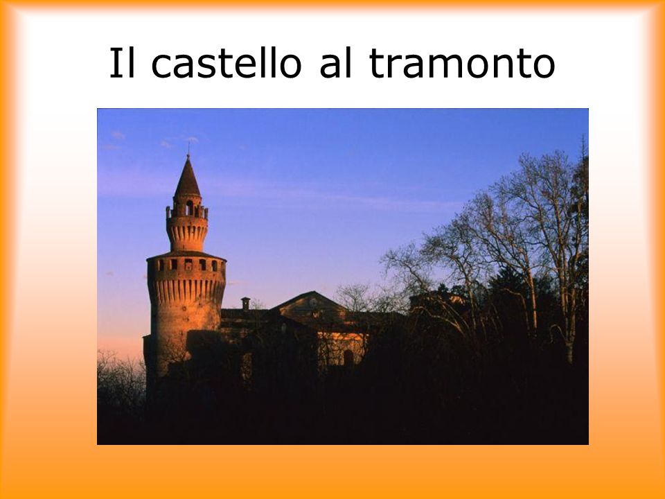 Il castello al tramonto