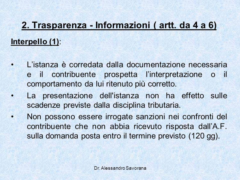 2. Trasparenza - Informazioni ( artt. da 4 a 6)