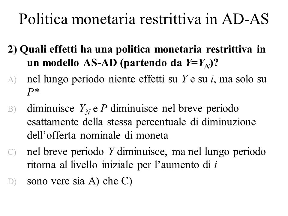 Politica monetaria restrittiva in AD-AS