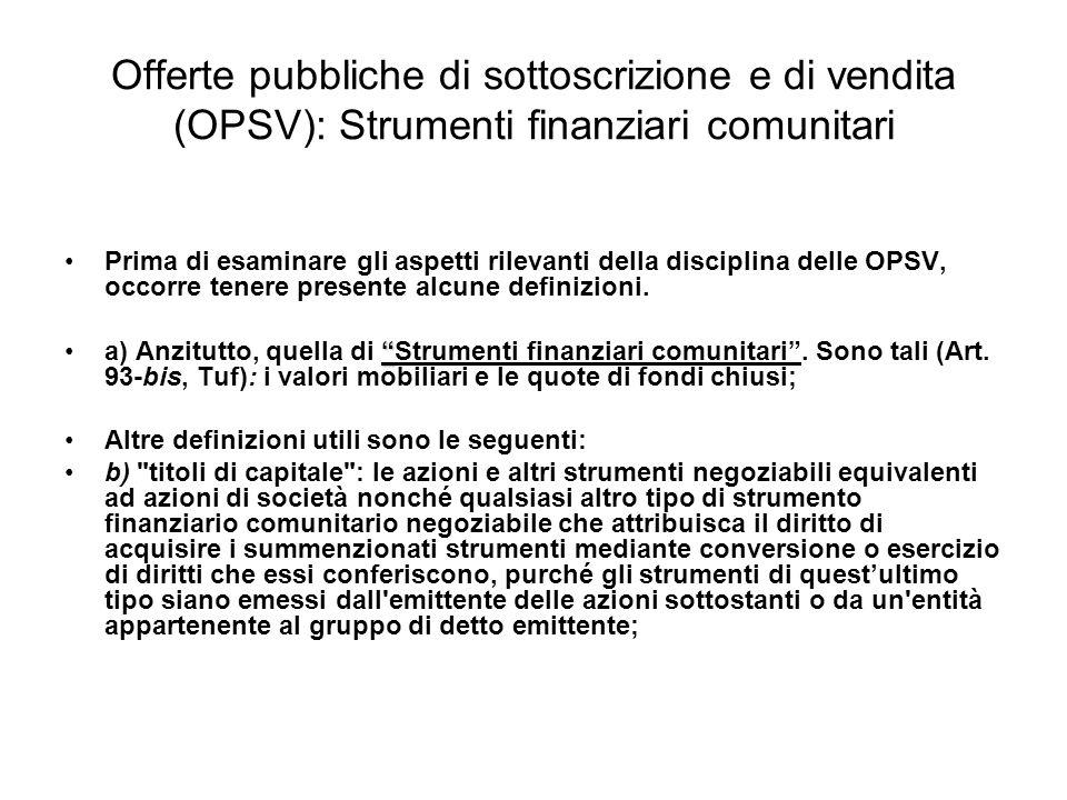 Offerte pubbliche di sottoscrizione e di vendita (OPSV): Strumenti finanziari comunitari
