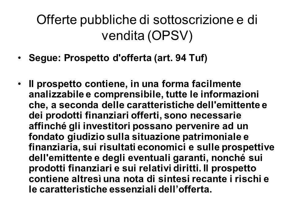 Offerte pubbliche di sottoscrizione e di vendita (OPSV)