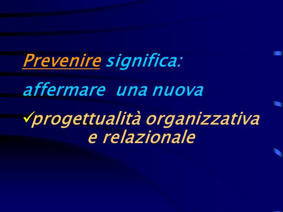 progettualità organizzativa e relazionale