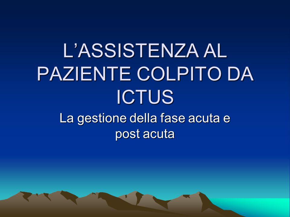 L'ASSISTENZA AL PAZIENTE COLPITO DA ICTUS