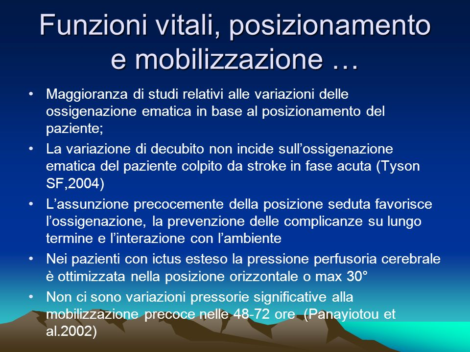 Funzioni vitali, posizionamento e mobilizzazione …