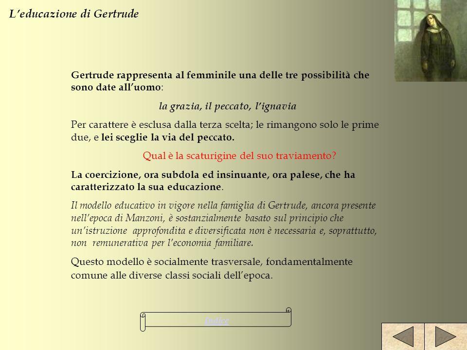 L'educazione di Gertrude la grazia, il peccato, l'ignavia