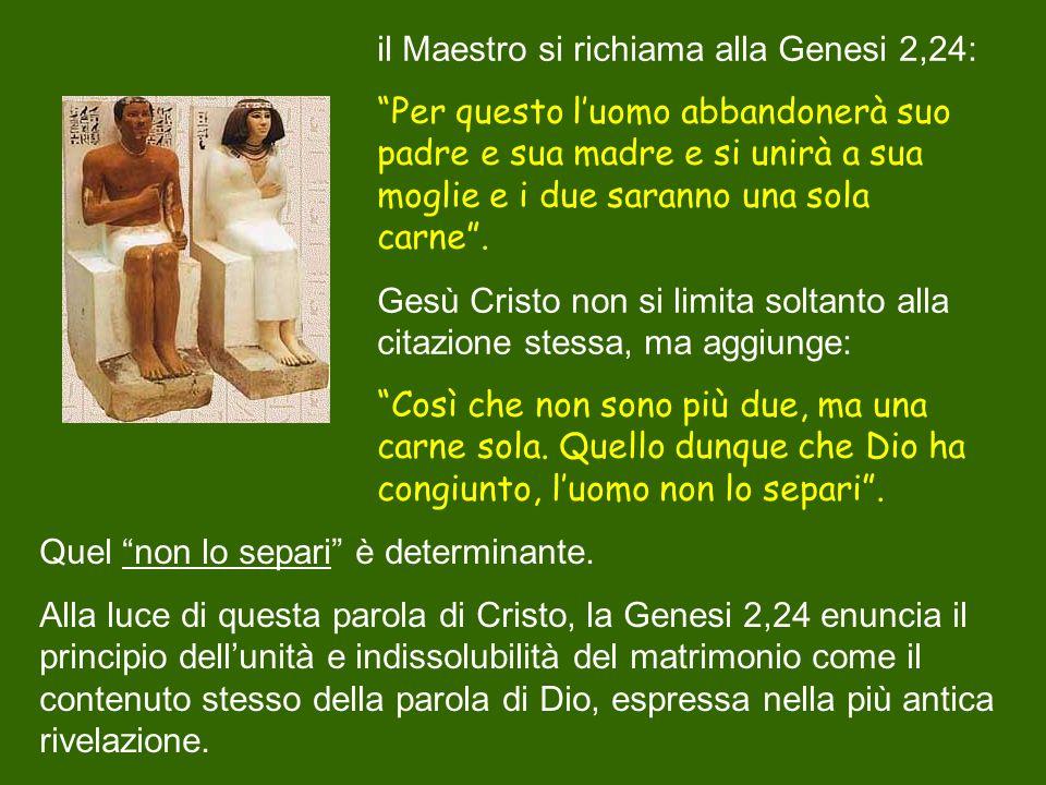 il Maestro si richiama alla Genesi 2,24: