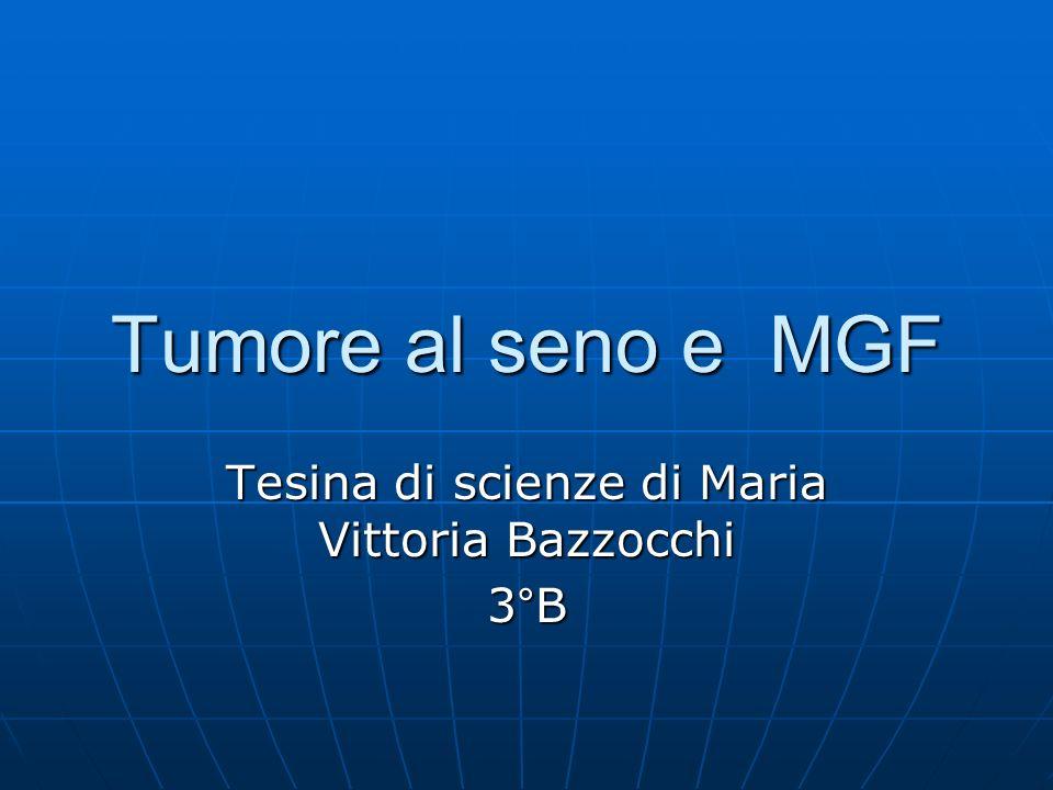 Tesina di scienze di Maria Vittoria Bazzocchi 3°B