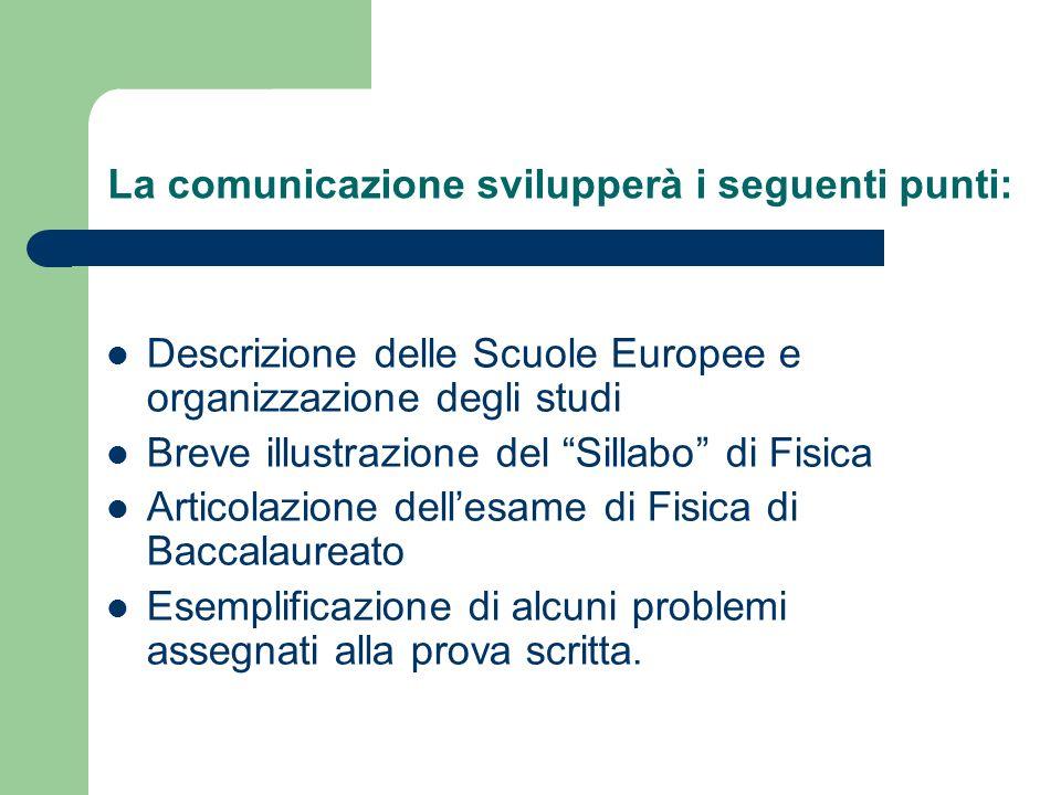 La comunicazione svilupperà i seguenti punti: