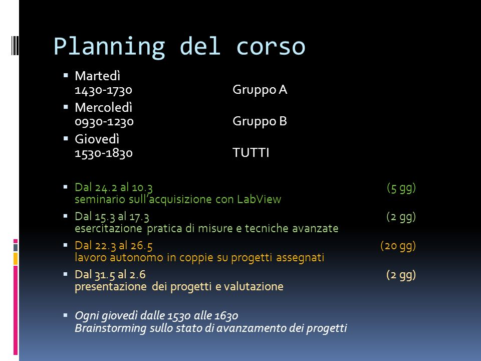 Planning del corso Martedì 1430-1730 Gruppo A