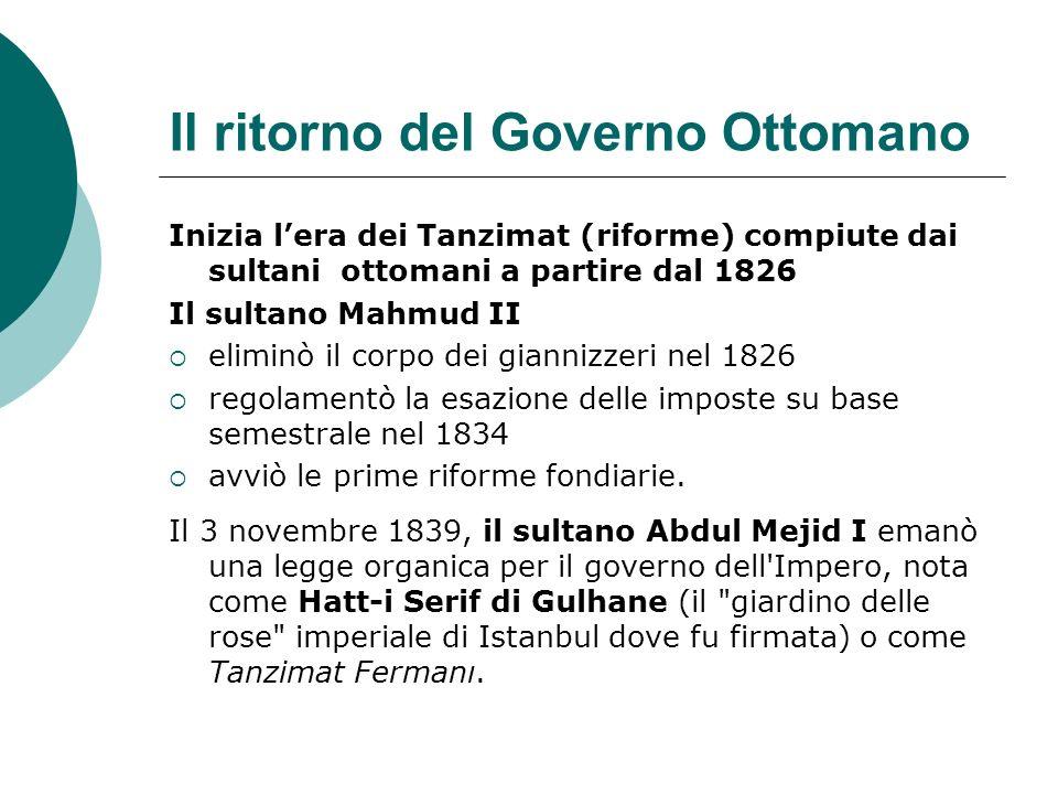 Il ritorno del Governo Ottomano