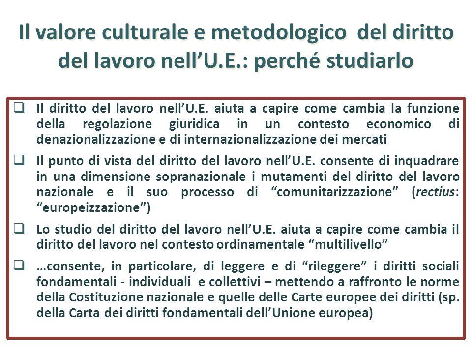 Il valore culturale e metodologico del diritto del lavoro nell'U. E