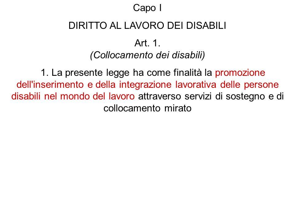 DIRITTO AL LAVORO DEI DISABILI Art. 1. (Collocamento dei disabili)