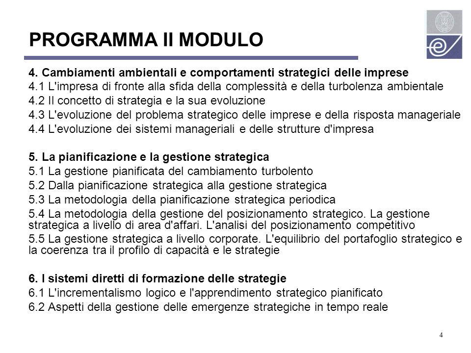 PROGRAMMA II MODULO 4. Cambiamenti ambientali e comportamenti strategici delle imprese.