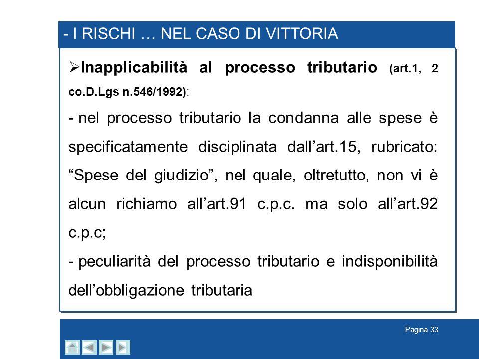 - I RISCHI … NEL CASO DI VITTORIA