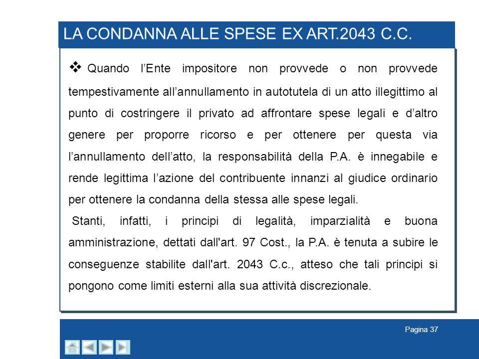 LA CONDANNA ALLE SPESE EX ART.2043 C.C.