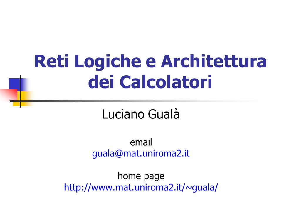Reti Logiche e Architettura dei Calcolatori