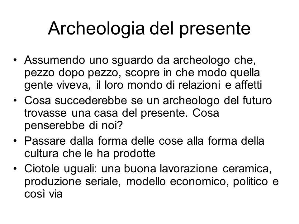 Archeologia del presente