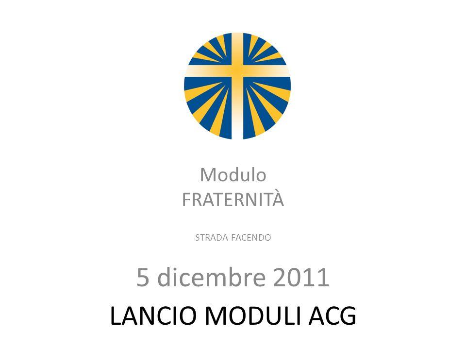 Modulo FRATERNITÀ STRADA FACENDO 5 dicembre 2011