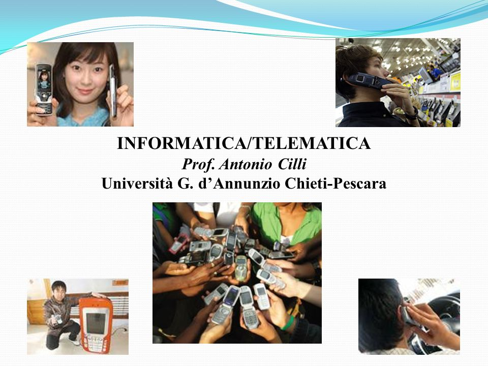 INFORMATICA/TELEMATICA Università G. d'Annunzio Chieti-Pescara
