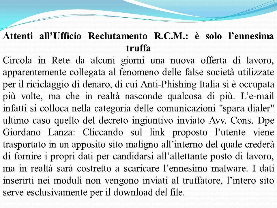 Attenti all'Ufficio Reclutamento R. C. M