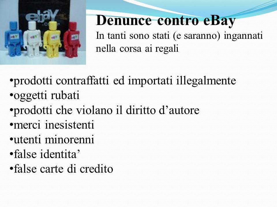 Denunce contro eBay prodotti contraffatti ed importati illegalmente