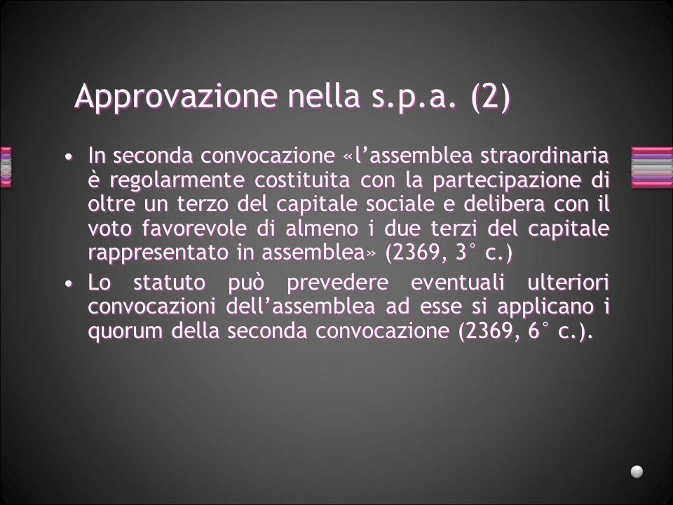 Approvazione nella s.p.a. (2)