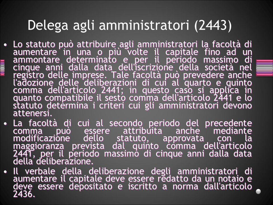 Delega agli amministratori (2443)