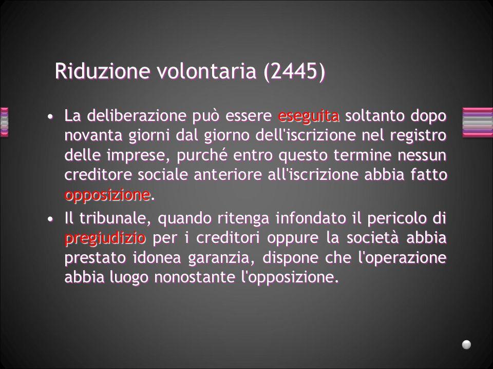 Riduzione volontaria (2445)