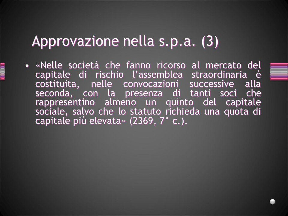 Approvazione nella s.p.a. (3)