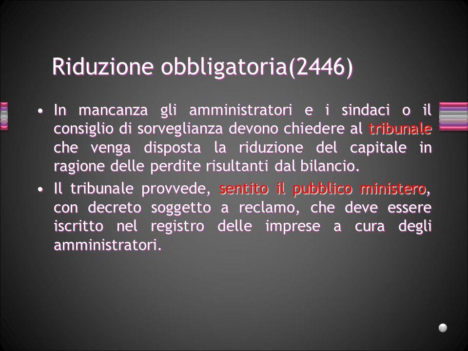 Riduzione obbligatoria(2446)