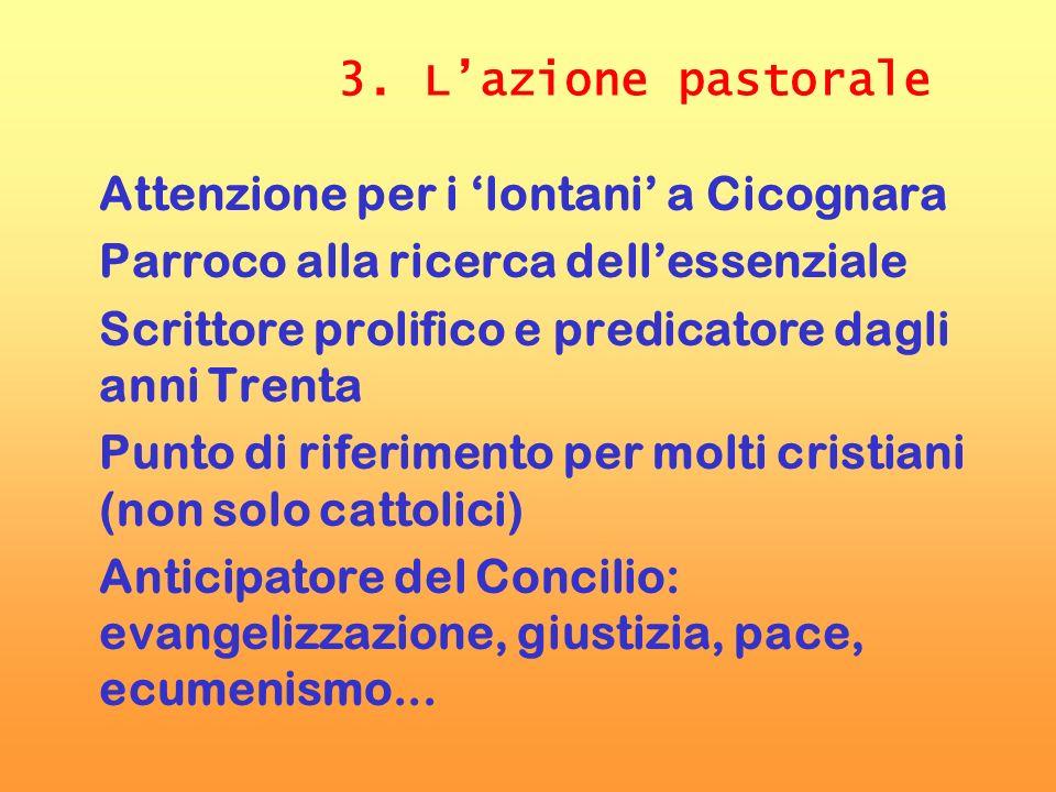 3. L'azione pastoraleAttenzione per i 'lontani' a Cicognara. Parroco alla ricerca dell'essenziale.