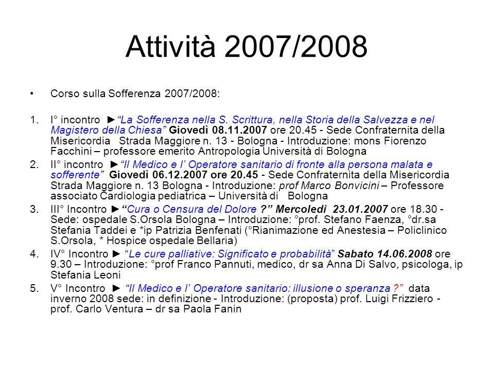 Attività 2007/2008 Corso sulla Sofferenza 2007/2008: