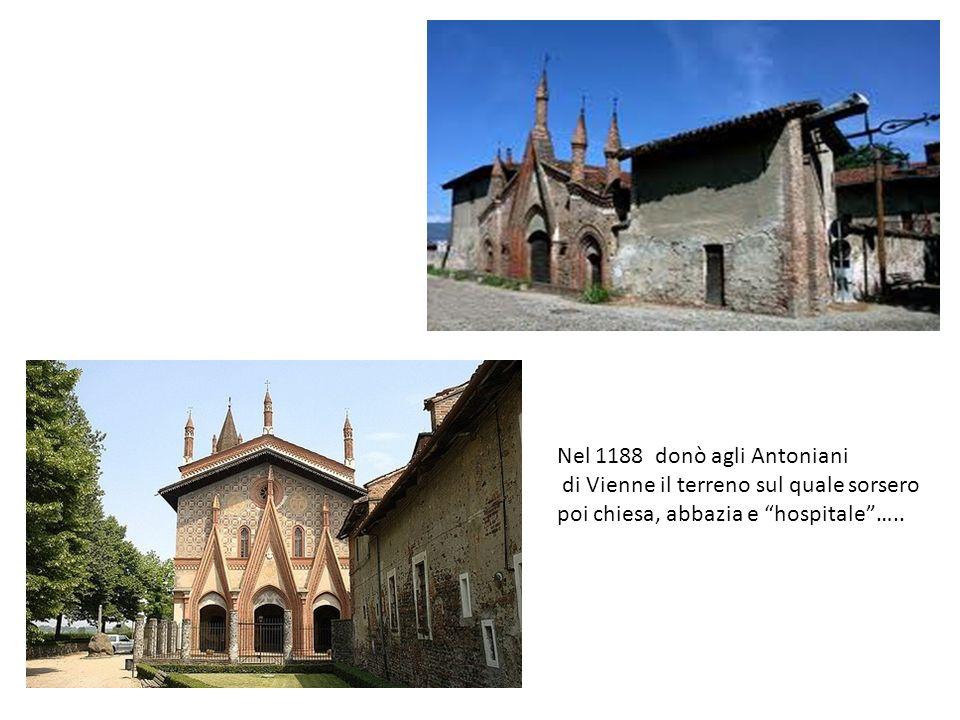 Nel 1188 donò agli Antoniani