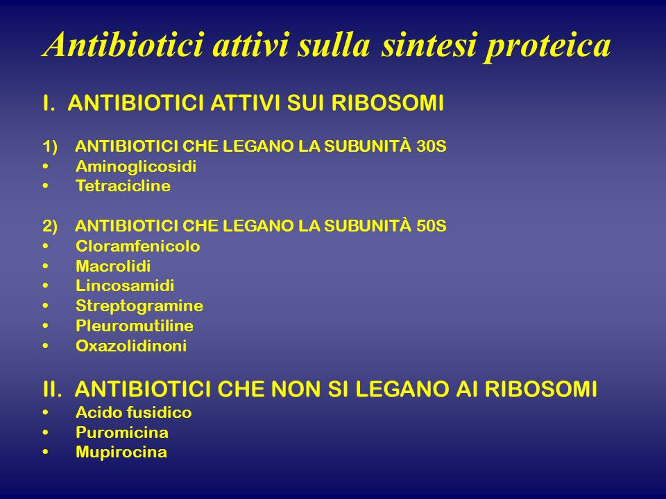 Antibiotici attivi sulla sintesi proteica