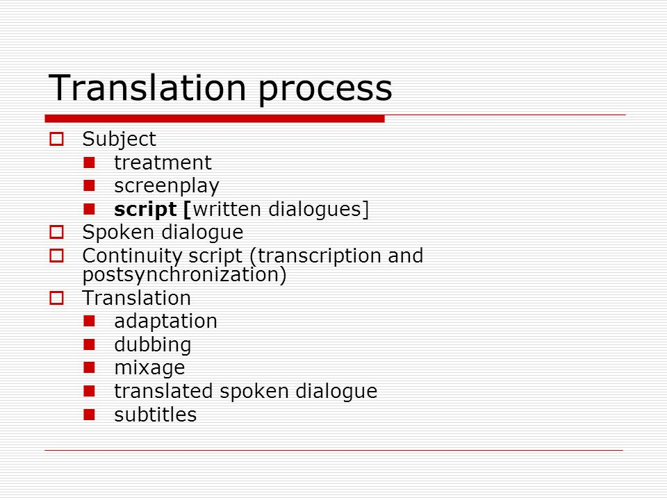 Translation process Subject treatment screenplay