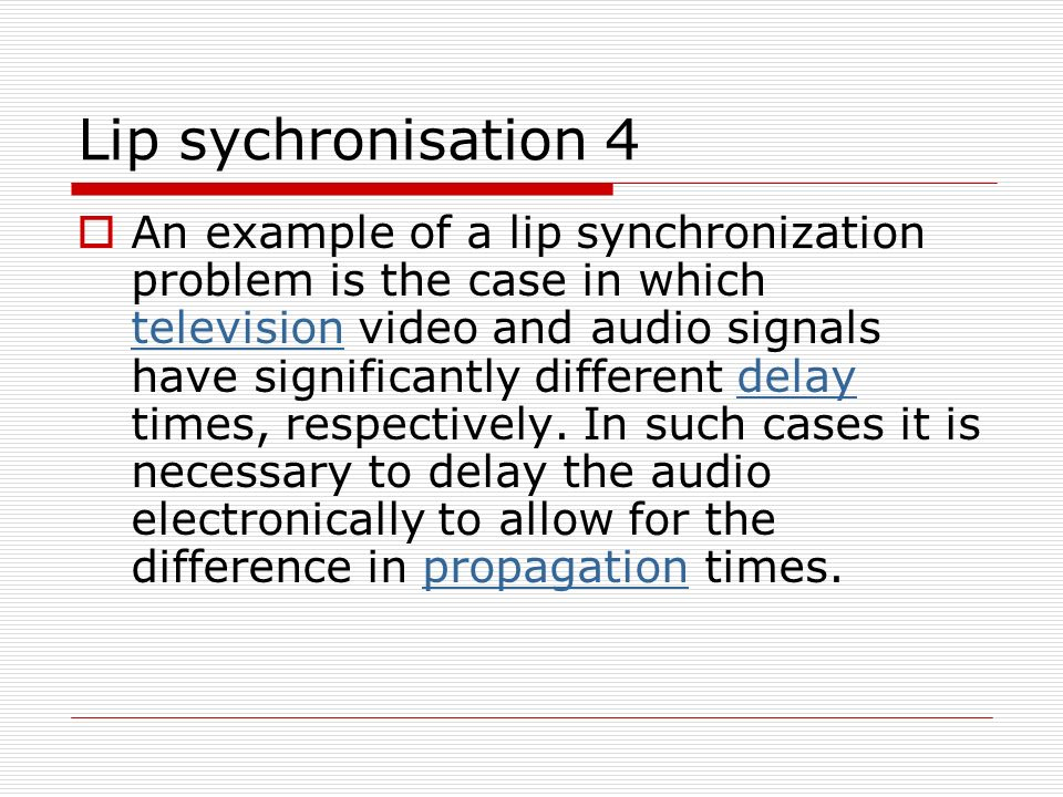 Lip sychronisation 4