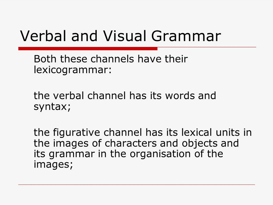 Verbal and Visual Grammar