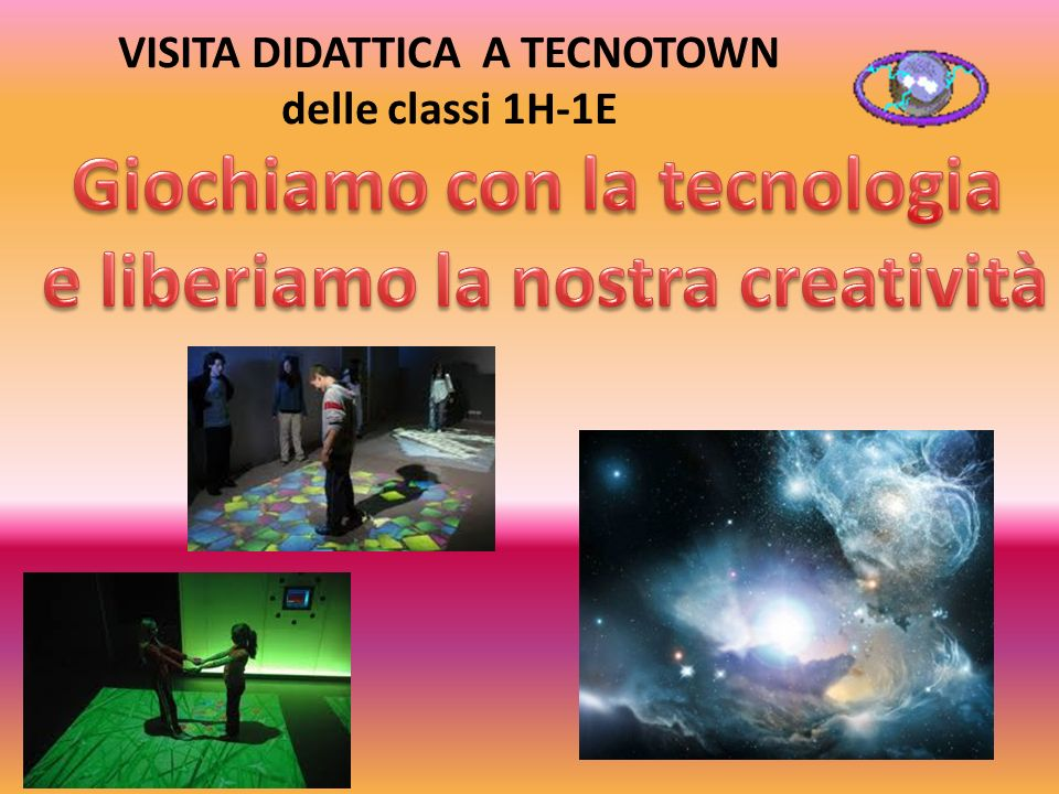 VISITA DIDATTICA A TECNOTOWN delle classi 1H-1E